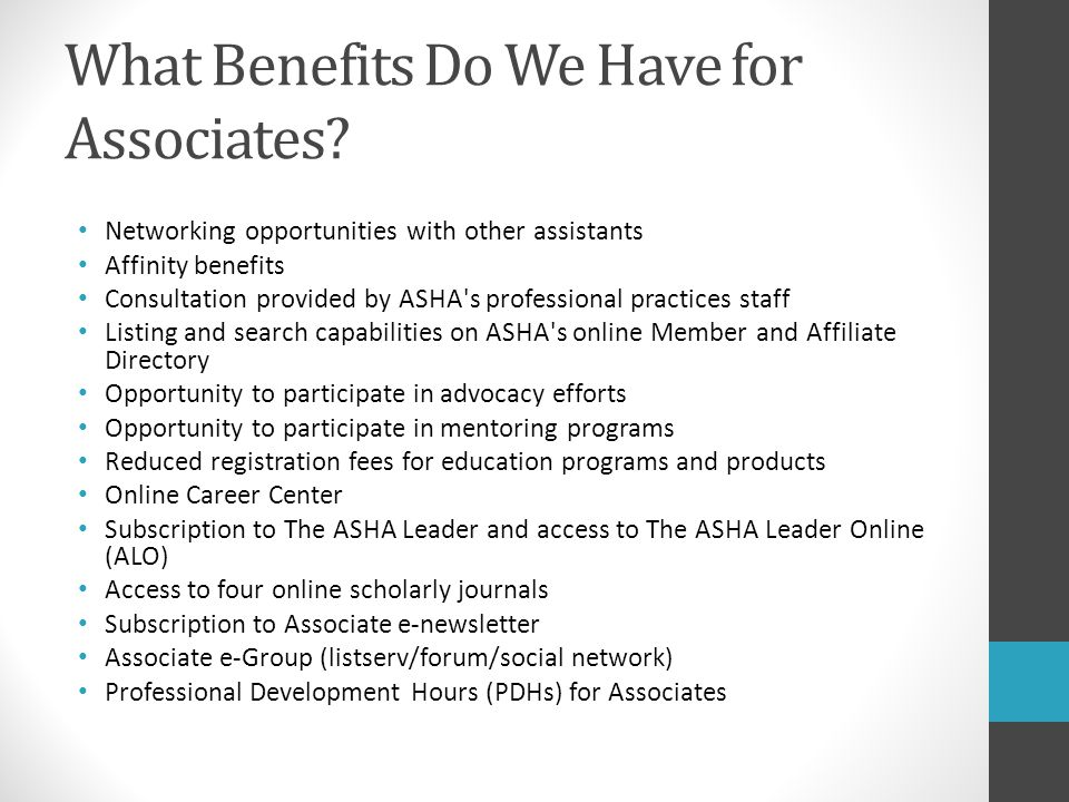 What Benefits Do We Have for Associates