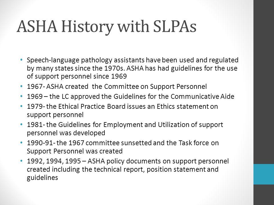 ASHA History with SLPAs