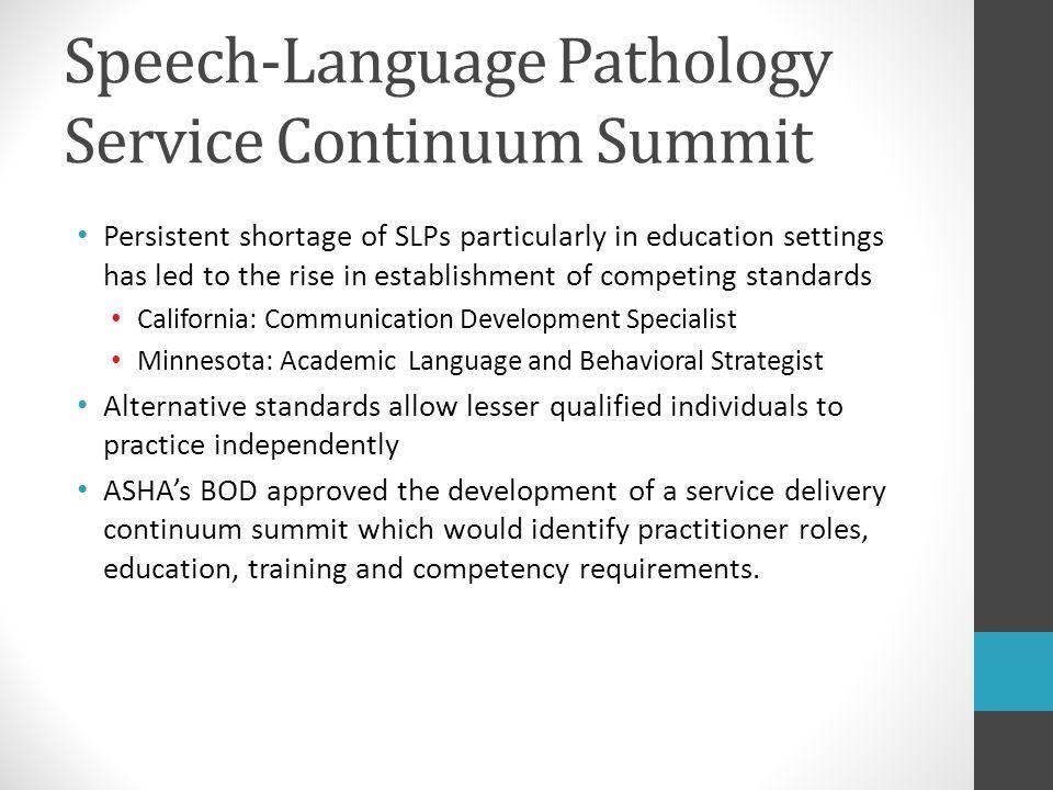 Speech-Language Pathology Service Continuum Summit