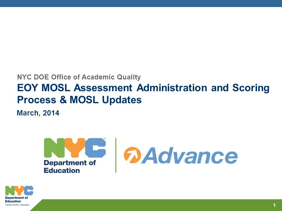 EOY MOSL Assessment Administration and Scoring Process & MOSL Updates