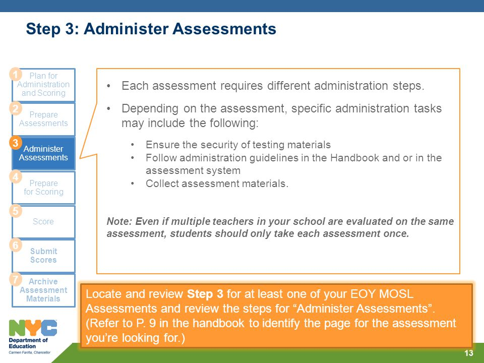 Step 3: Administer Assessments