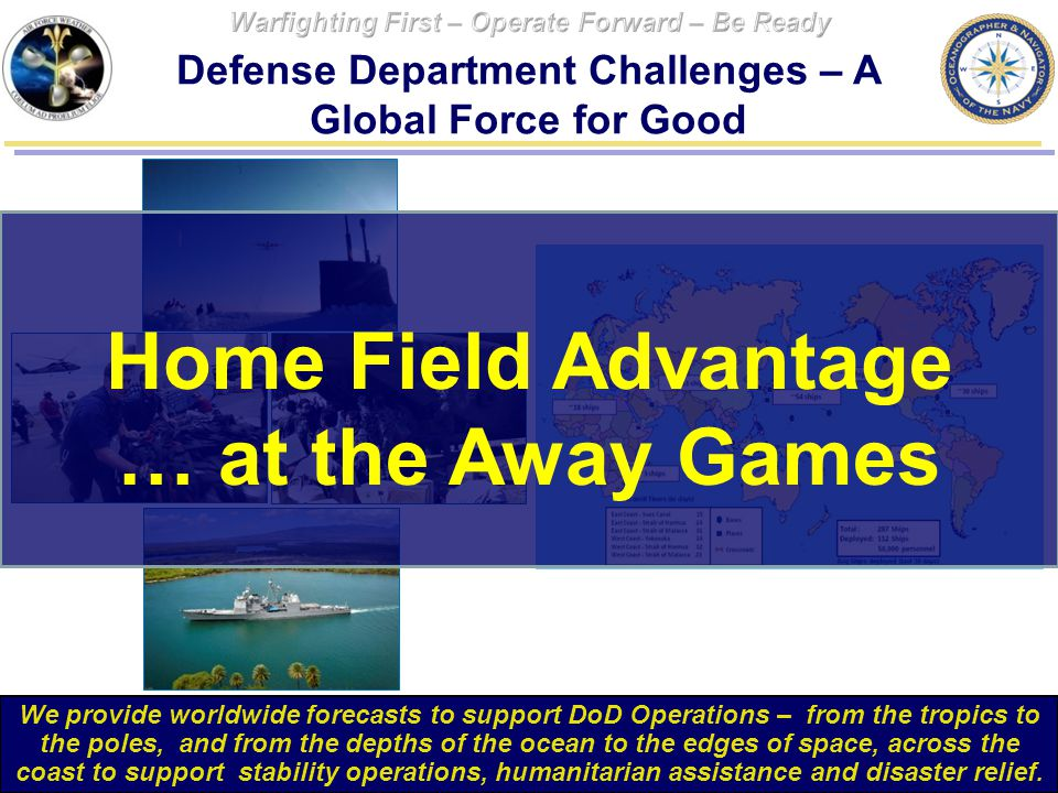 Defense Department Challenges – A Global Force for Good
