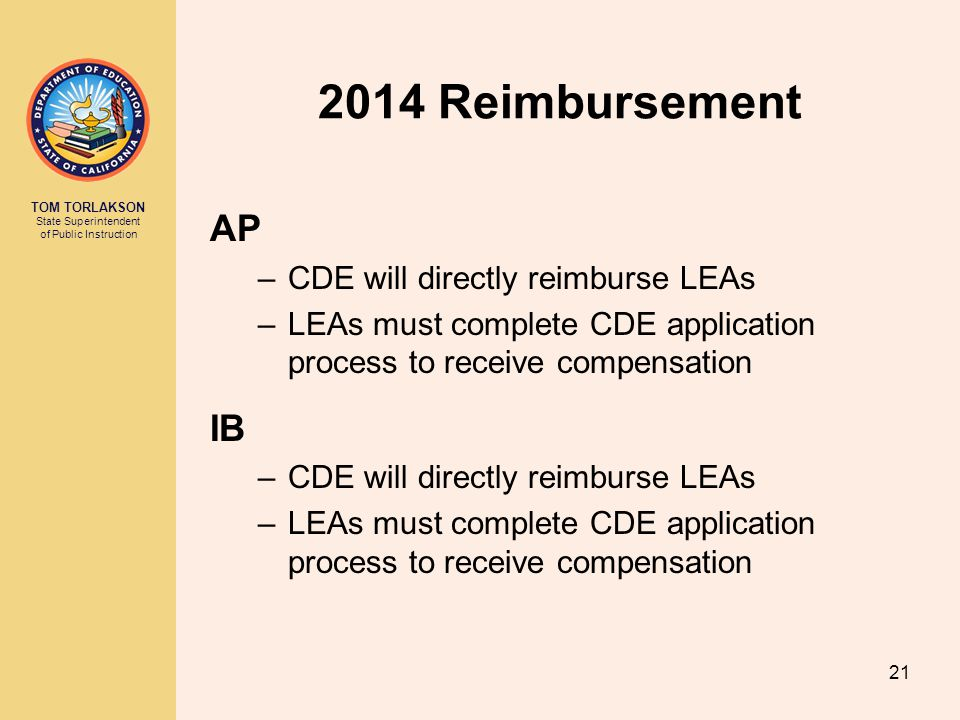 2014 Reimbursement AP IB CDE will directly reimburse LEAs