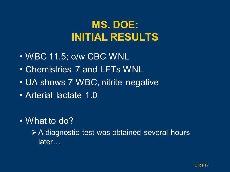 Ms. Doe: INITIAL RESULTS