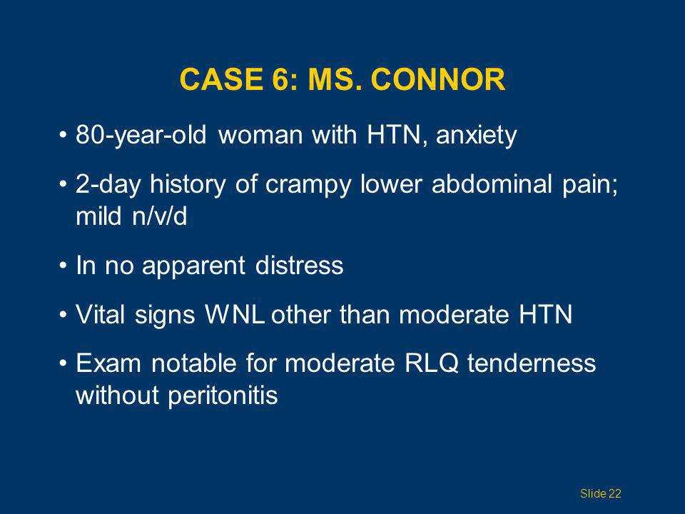 Case 6: Ms. Connor 80-year-old woman with HTN, anxiety