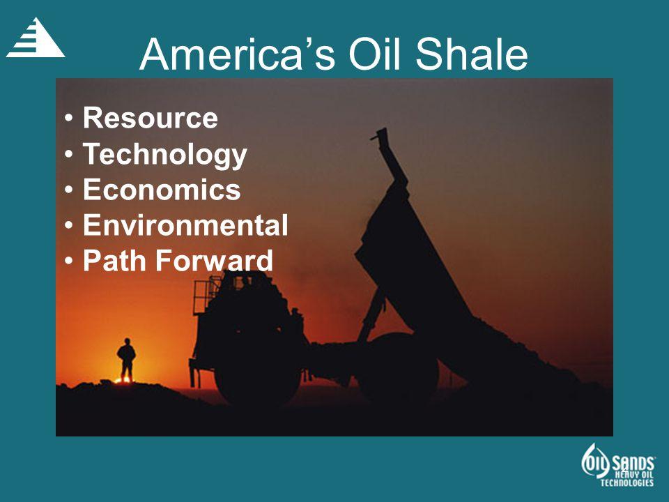 America's Oil Shale Resource Technology Economics Environmental