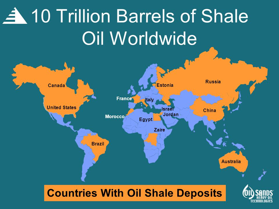 10 Trillion Barrels Of Shale Oil Worldwide