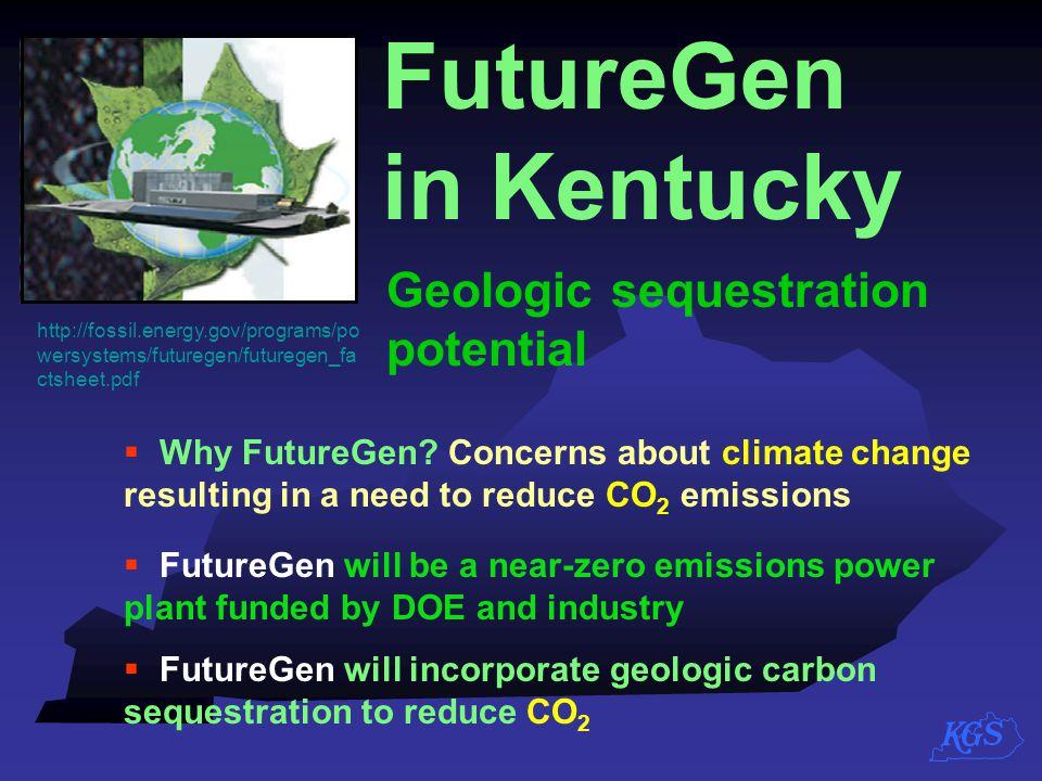 FutureGen in Kentucky Geologic sequestration potential