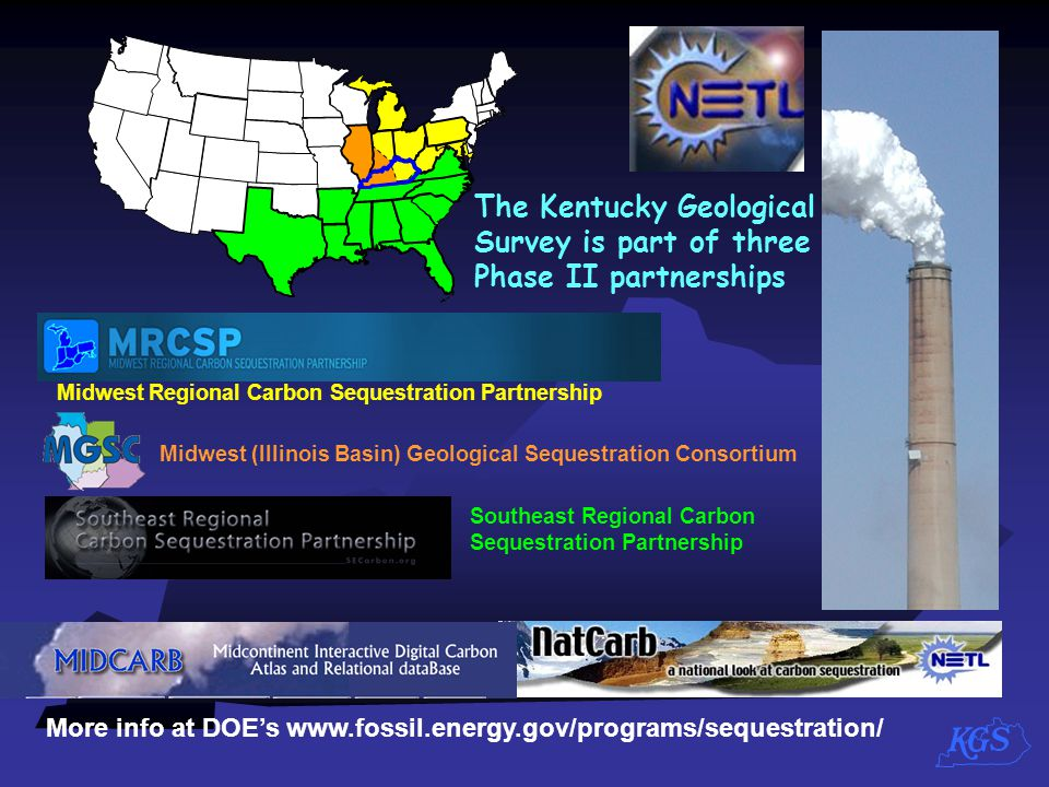 The Kentucky Geological Survey is part of three Phase II partnerships