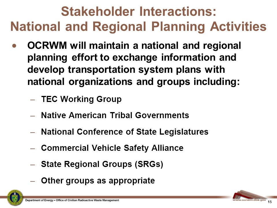 Stakeholder Interactions: National and Regional Planning Activities
