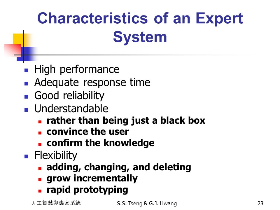 Characteristics of an Expert System