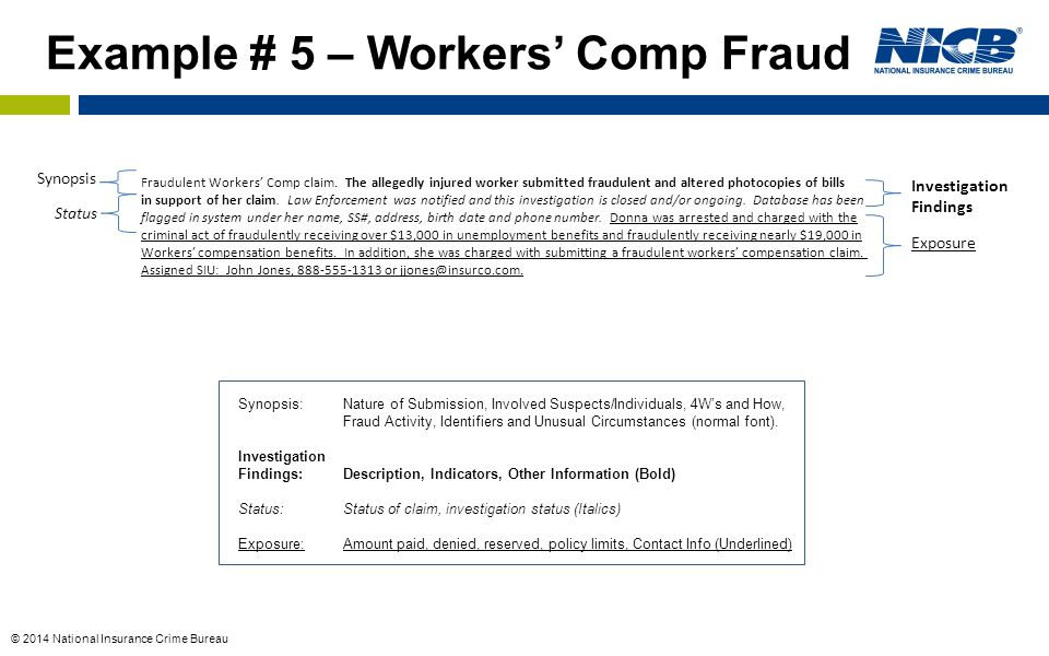 Example # 5 – Workers' Comp Fraud