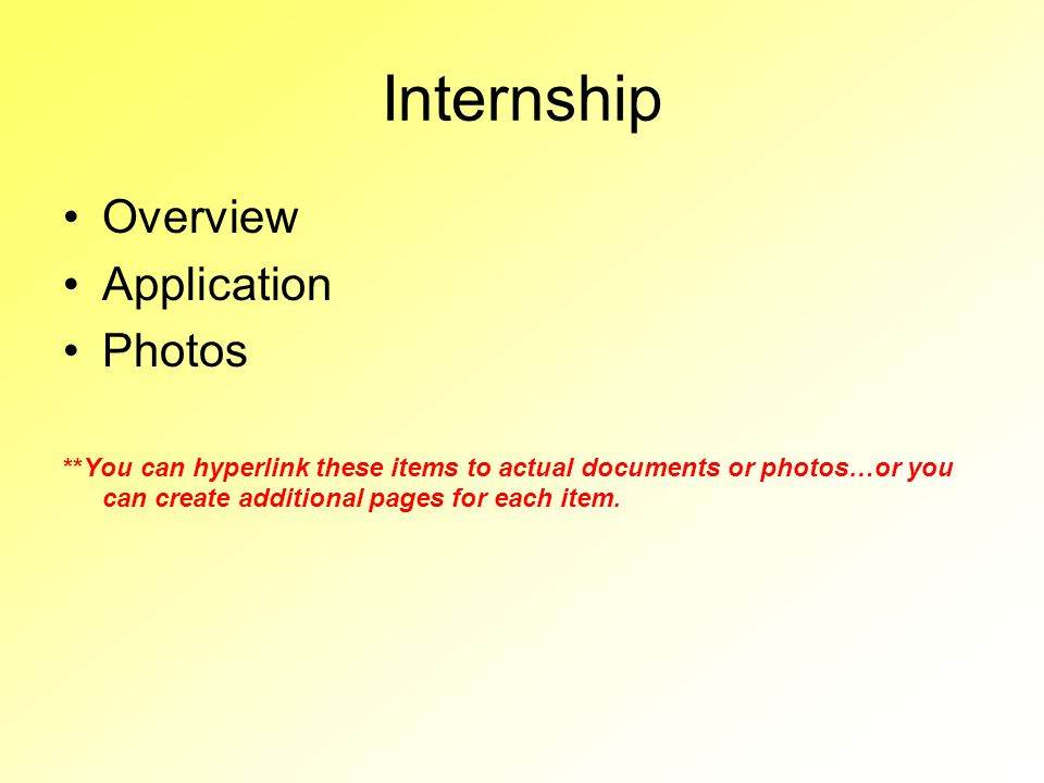 Internship Overview Application Photos