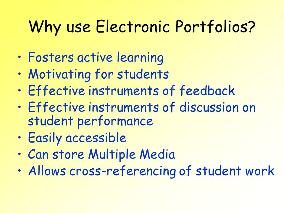 Why use Electronic Portfolios