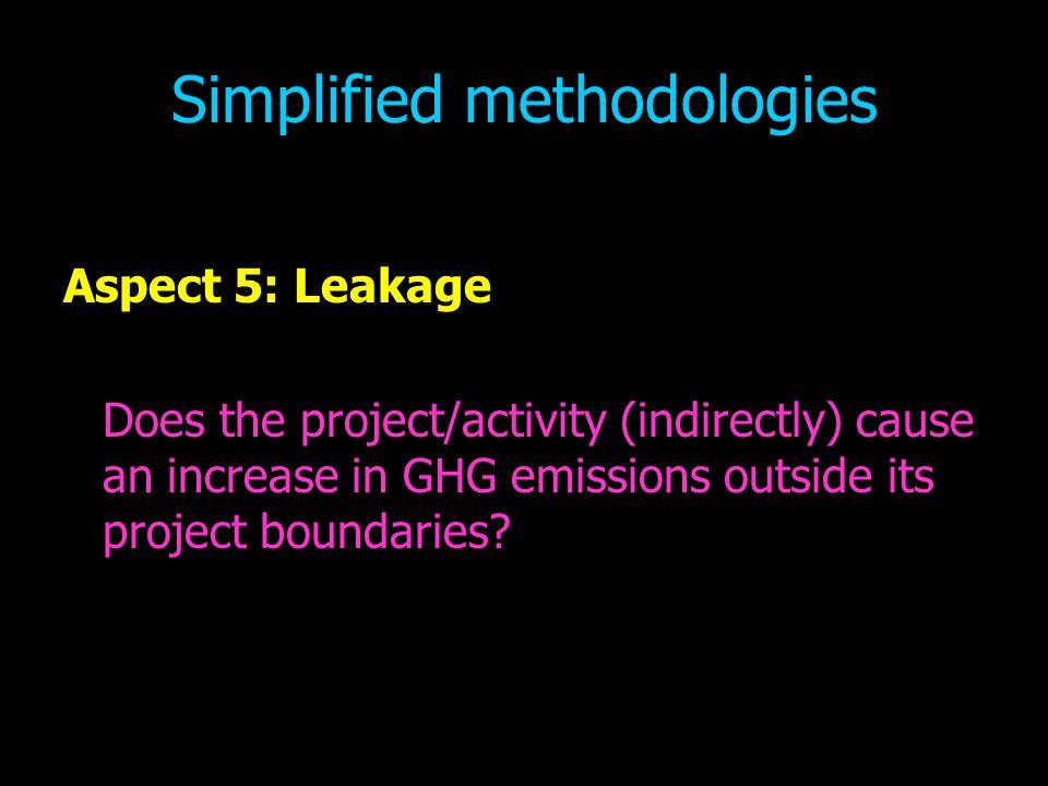 Simplified methodologies