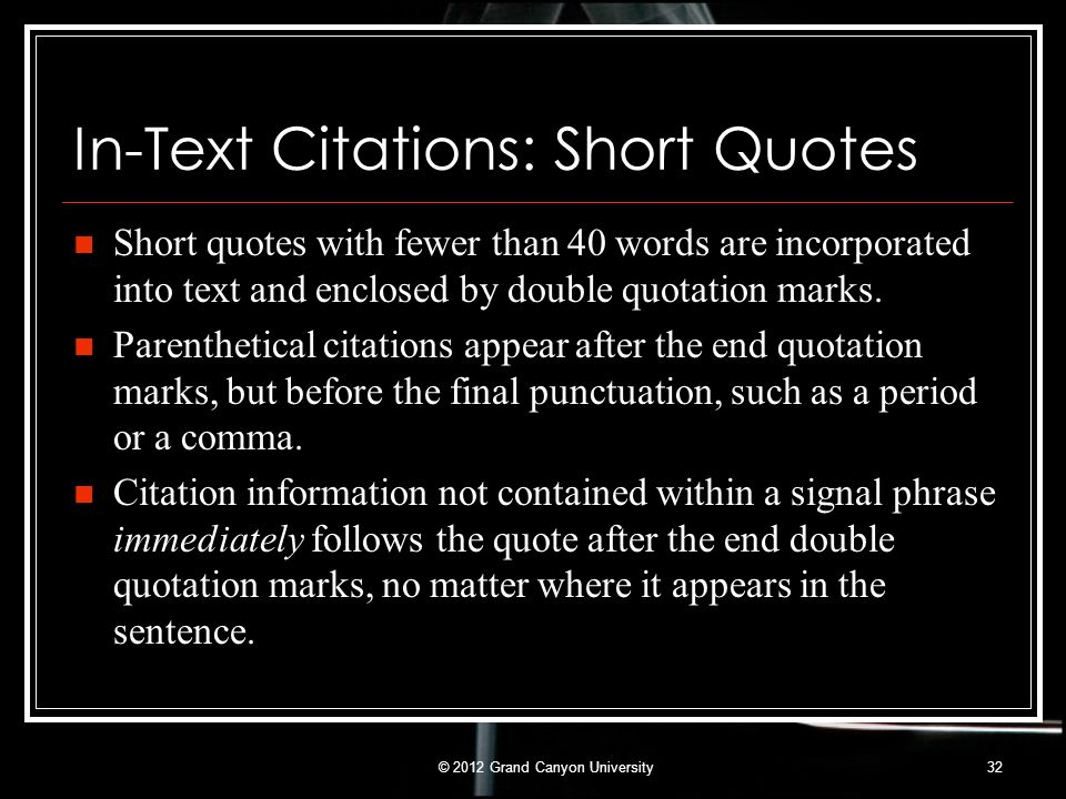 In-Text Citations: Short Quotes