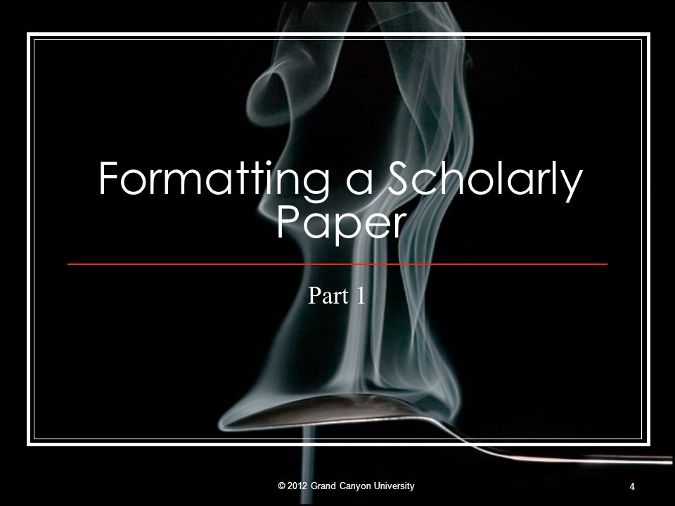 Formatting a Scholarly Paper