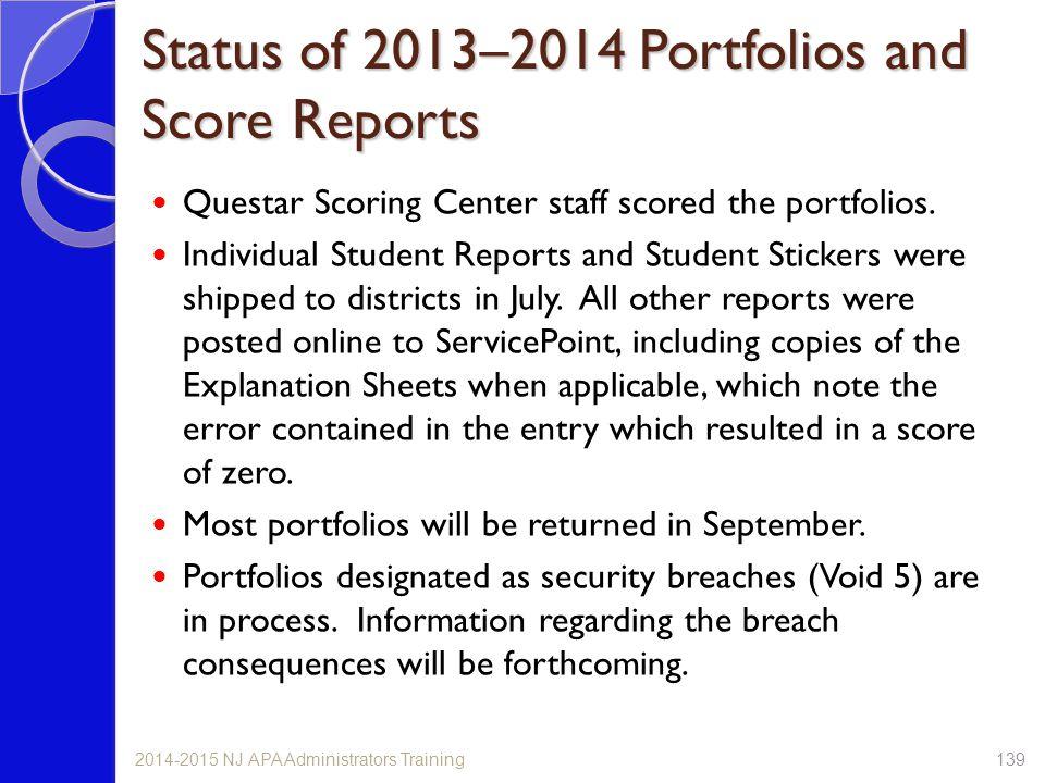 Status of 2013–2014 Portfolios and Score Reports
