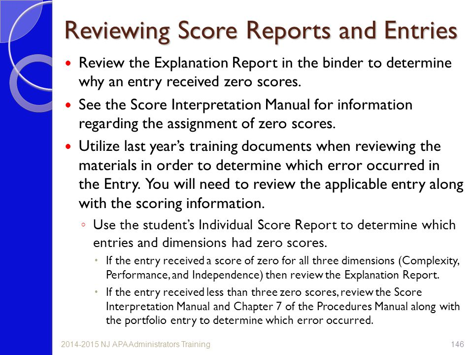 Reviewing Score Reports and Entries