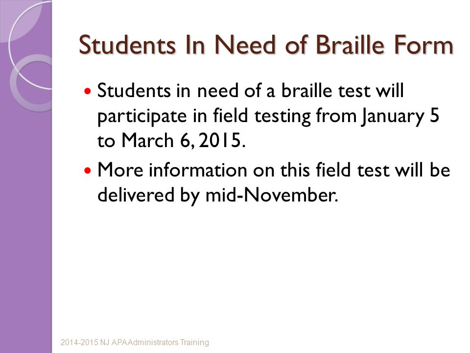 Students In Need of Braille Form