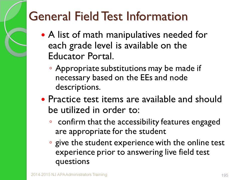 General Field Test Information