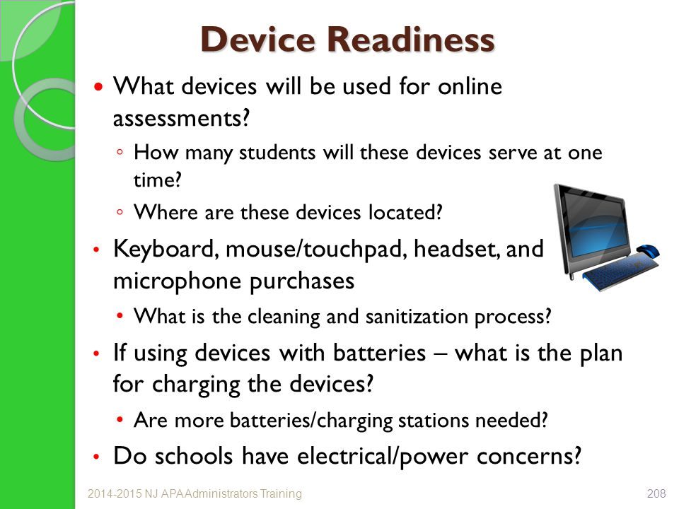 Device Readiness What devices will be used for online assessments