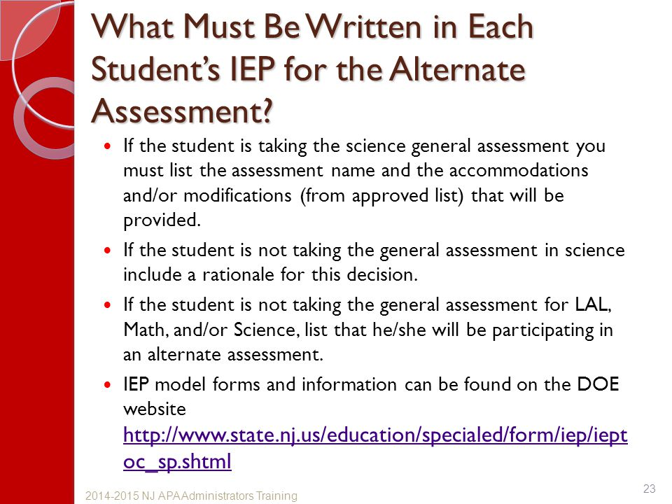 What Must Be Written in Each Student's IEP for the Alternate Assessment