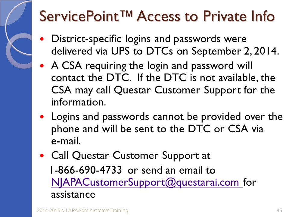 ServicePoint™ Access to Private Info
