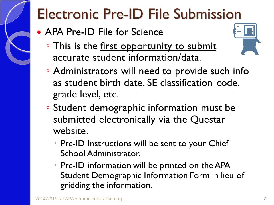 Electronic Pre-ID File Submission