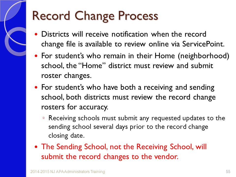 Record Change Process Districts will receive notification when the record change file is available to review online via ServicePoint.