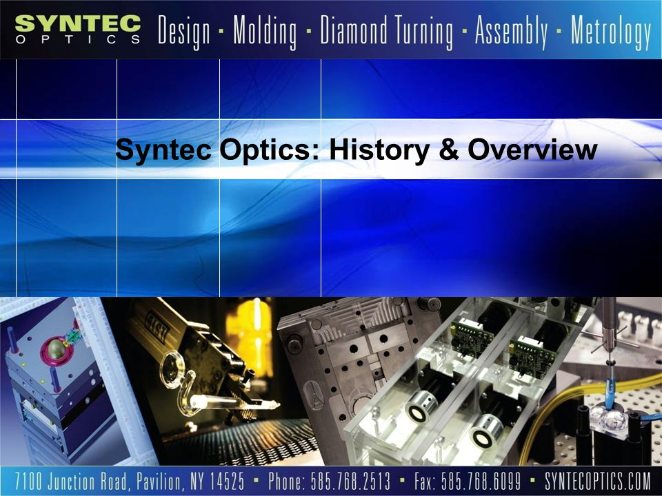 Syntec Optics: History & Overview