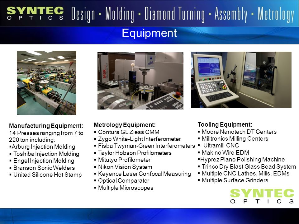 Equipment Introduction Metrology Equipment: Tooling Equipment: