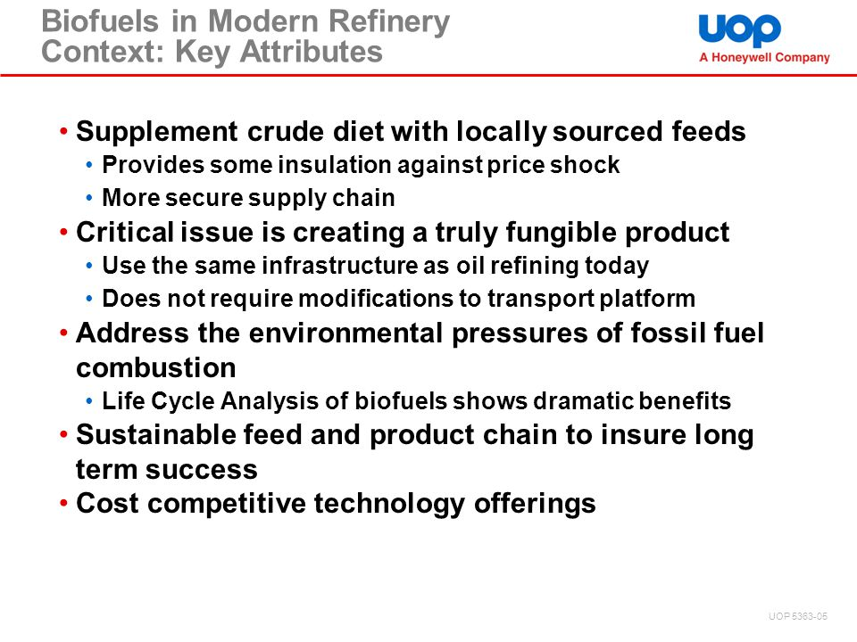 Biofuels in Modern Refinery Context: Key Attributes