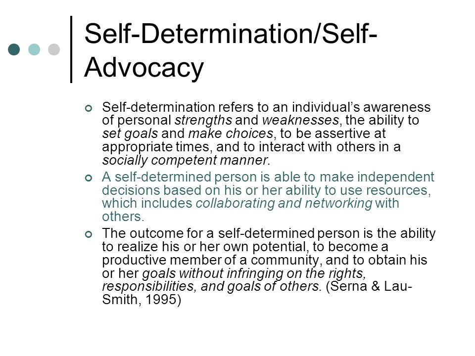 Self-Determination/Self-Advocacy