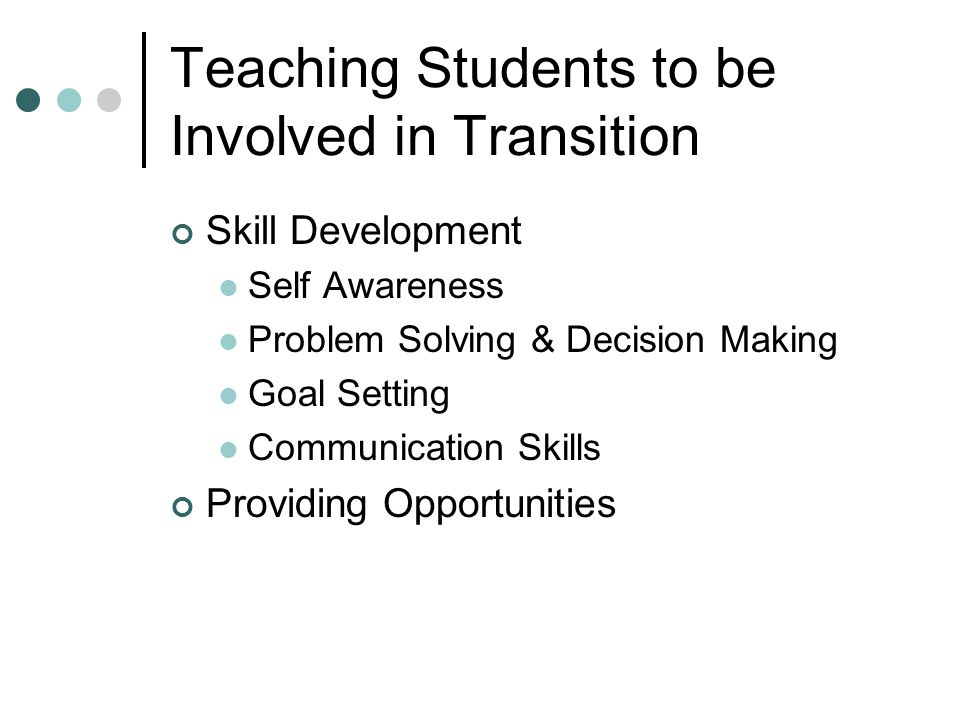 Teaching Students to be Involved in Transition