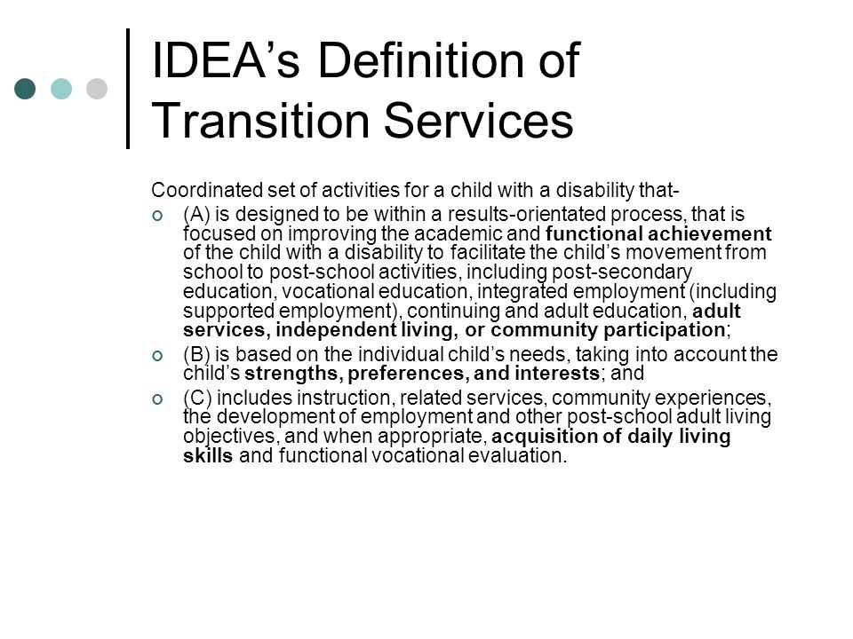 IDEA's Definition of Transition Services