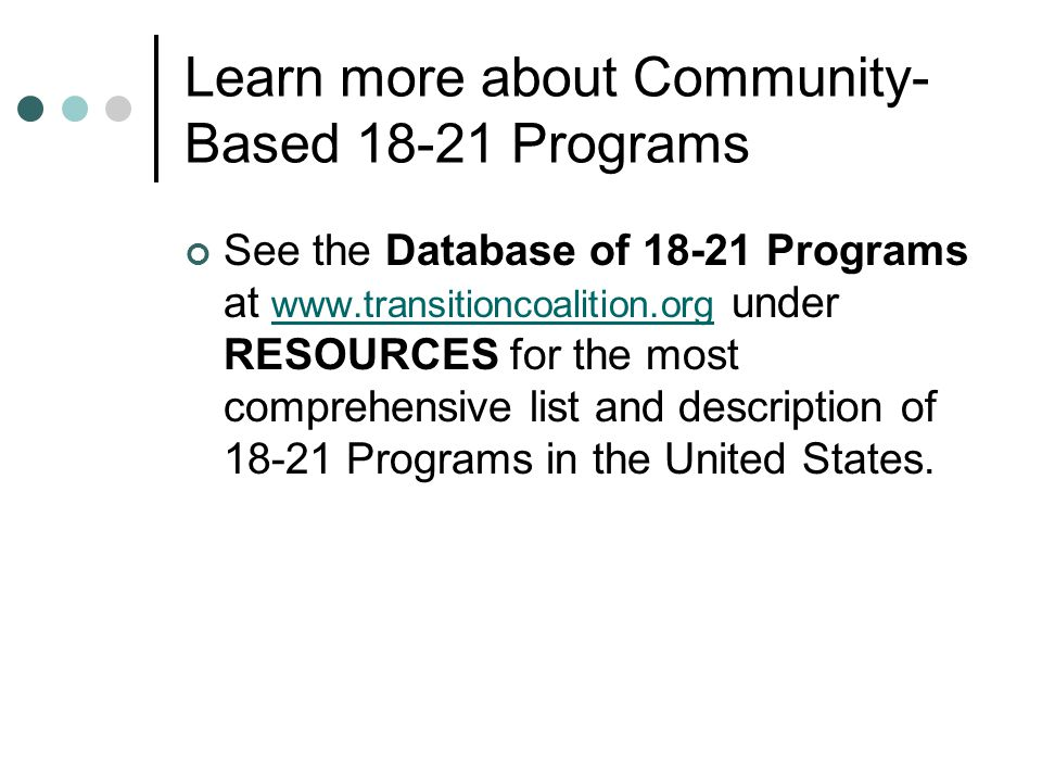 Learn more about Community-Based 18-21 Programs