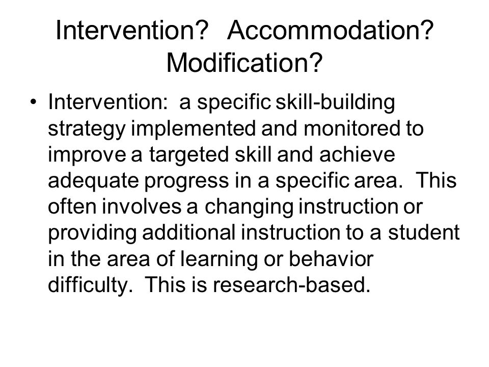 Intervention Accommodation Modification