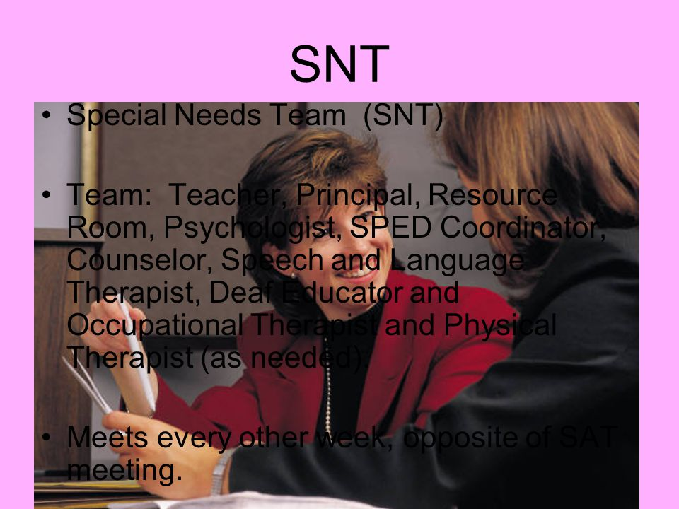 SNT Special Needs Team (SNT)