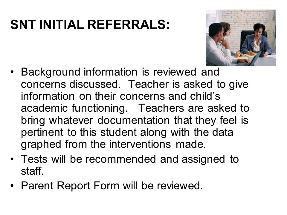 SNT INITIAL REFERRALS: