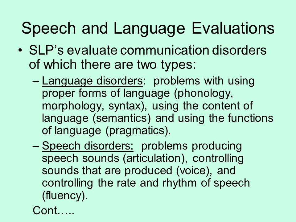 Speech and Language Evaluations