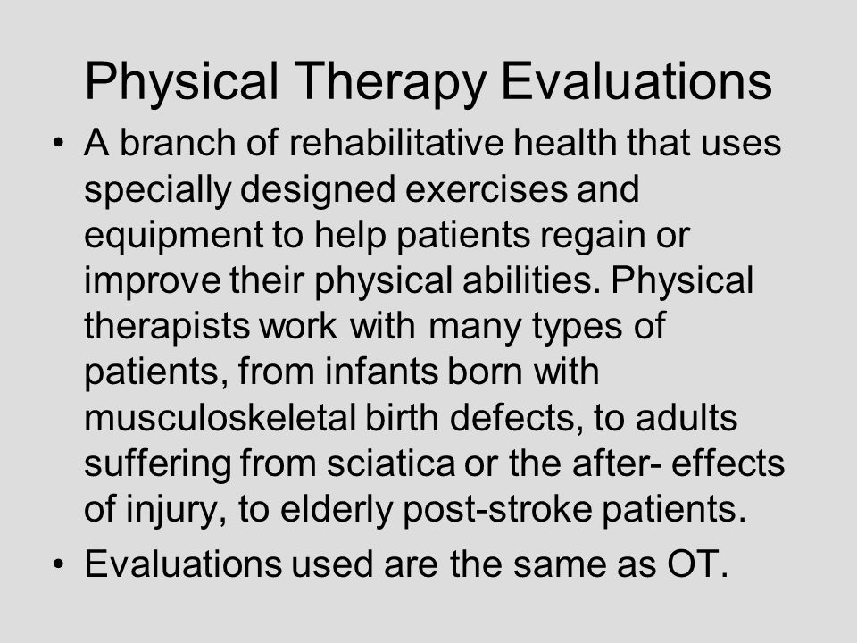 Physical Therapy Evaluations