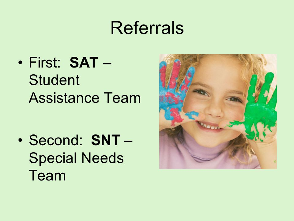 Referrals First: SAT – Student Assistance Team