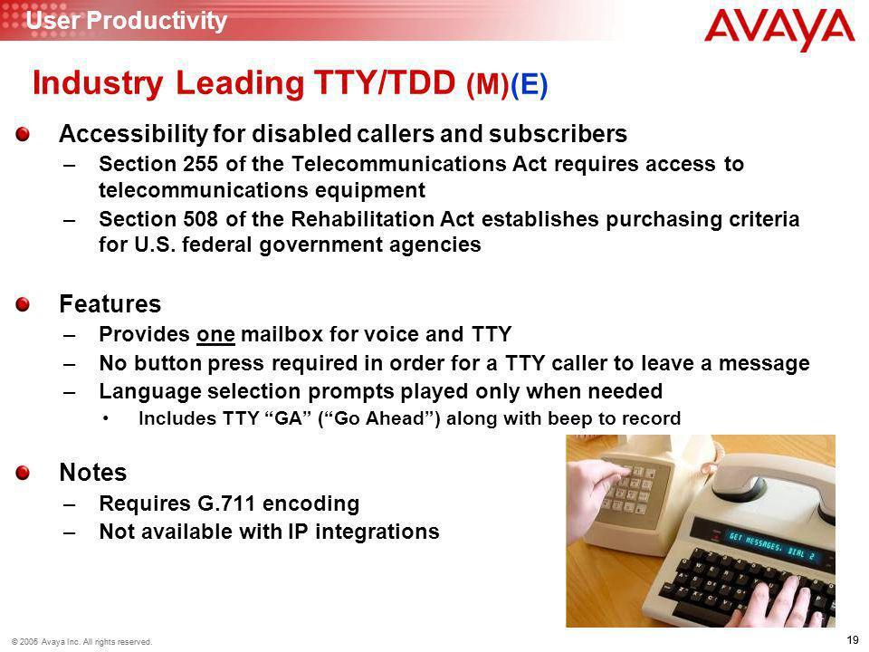 Industry Leading TTY/TDD (M)(E)