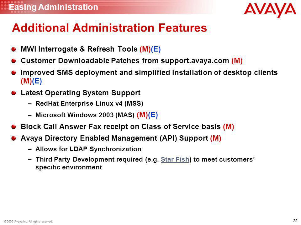 Additional Administration Features