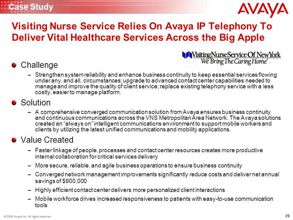 Case Study Visiting Nurse Service Relies On Avaya IP Telephony To Deliver Vital Healthcare Services Across the Big Apple.