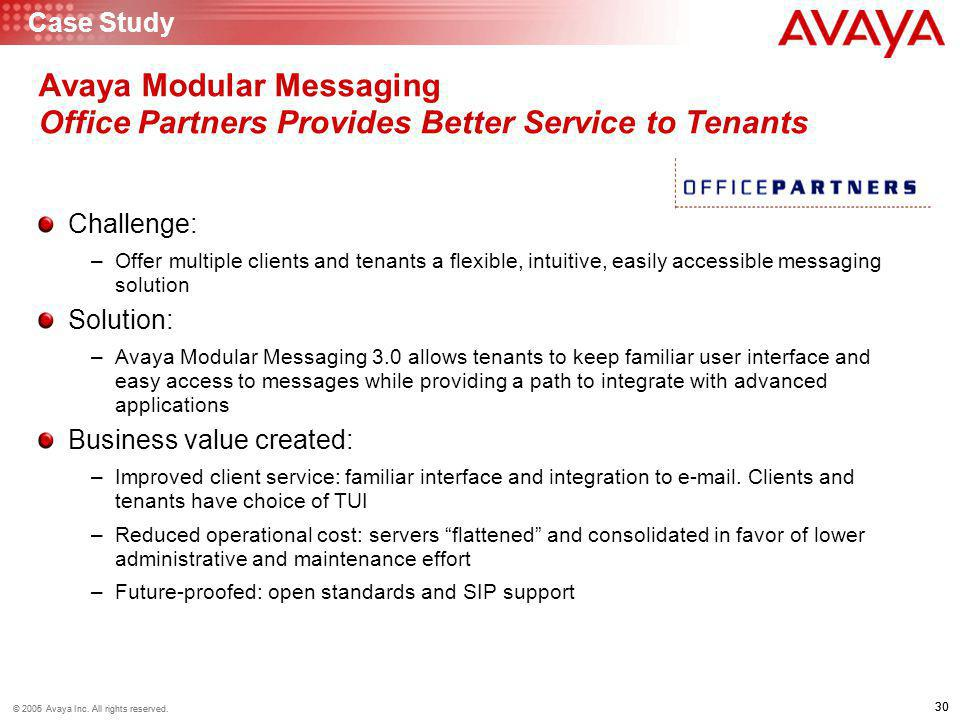 Case Study Avaya Modular Messaging Office Partners Provides Better Service to Tenants. Challenge: