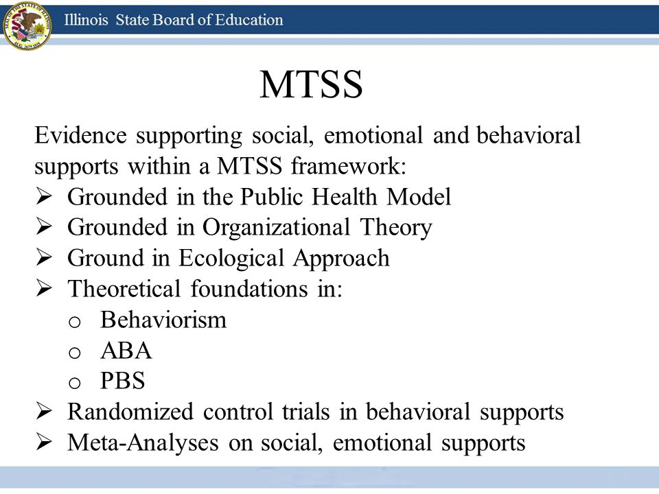 MTSS Evidence supporting social, emotional and behavioral supports within a MTSS framework: Grounded in the Public Health Model.