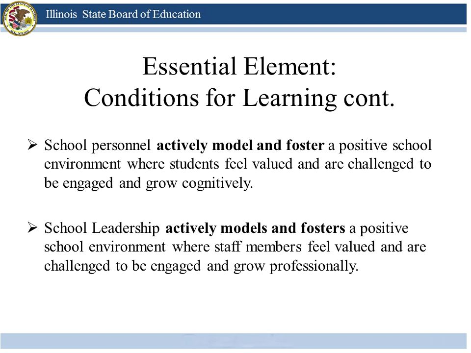 Essential Element: Conditions for Learning cont.