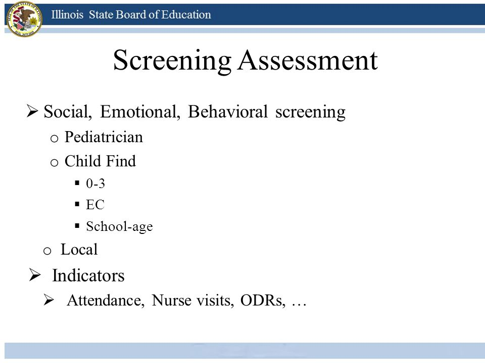 Screening Assessment Social, Emotional, Behavioral screening